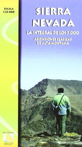 Sierra Nevada, la integral de los 3.000. Escala 1:25.000. Editorial Piolet.