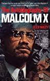 The Autobiography of Malcolm X (As Told to Alex Haley) by Malcolm X (1992) Paperback