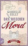 Image of Das bisschen Mord: Kriminalroman (Ein Fall für Keeley Carpenter, Band 2)