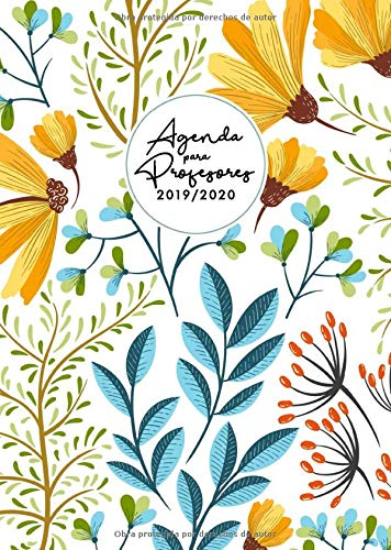 Agenda para Profesores 2019 - 2020: Cuaderno del Profesor y Agenda 2019 - 2020 | Formato A4 | Septiembre 2019 - Junio 2020 | Agenda Profesor 2019 2020 | Diseño flores