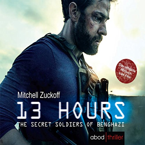 13 Hours - The Secret Soldiers of Benghazi audiobook cover art