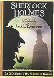 Sherlock Holmes, Tome 5 : Sur les traces de Jack l'éventreur