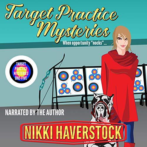 Target Practice Mysteries 1-5 Audiobook By Nikki Haverstock cover art