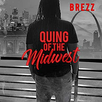 Quing Of The Midwest