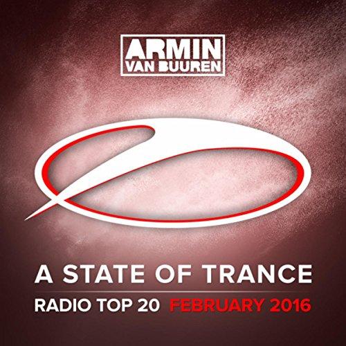 A State Of Trance Radio Top 20 - February 2016 (Including Classic Bonus Track)