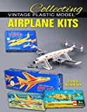 [(Collecting Vintage Plastic Model Airplane Kits)] [Author: Craig Kodera] published on (June, 2015) - Specialty Press - 01/06/2015
