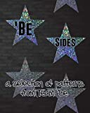 'Be Sides: A Selection of Patterns from Team 'Be