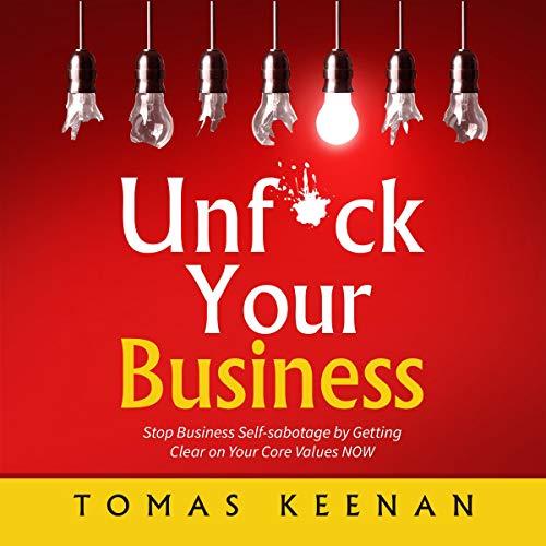 Page de couverture de Unf--k Your Business