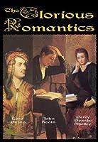 GLORIOUS ROMANTICS