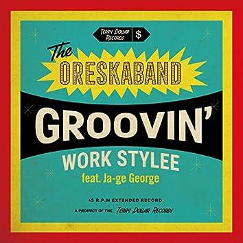 Groovin' Work Stylee (feat. Ja-ge George)