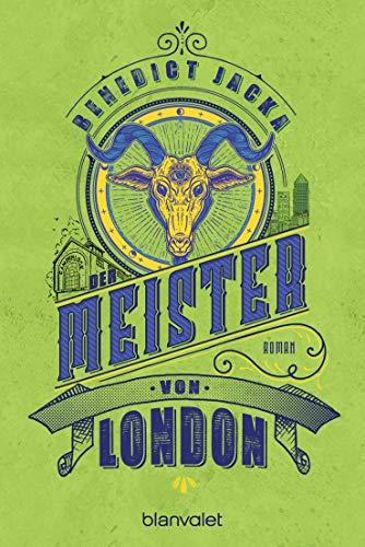 Der Meister von London: Roman (Alex Verus 5)
