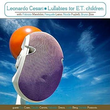 Lullabies for E.T. Children