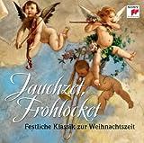 Jauchzet, Frohlocket - Festliche Klassik zu Weihnachten
