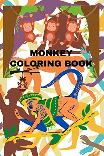 Monkey coloring book: Monkey Coloring Book For Kids : Awesome Children Activity Book For Boys & Girls