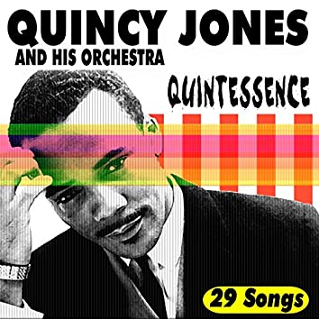 QUINTESSENCE (feat. And His Orchestra)