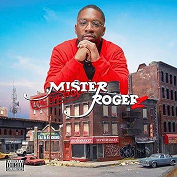 The Ghetto Mr. Rogerz