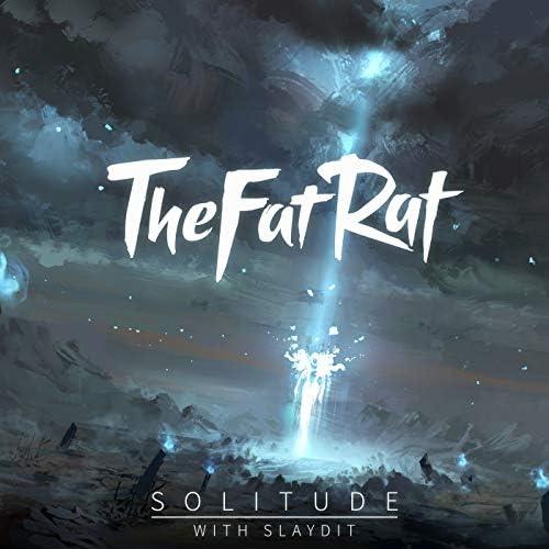 TheFatRat & Slaydit
