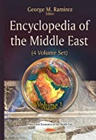 Encyclopedia of the Middle East (Politics and Economics of the Middle East)