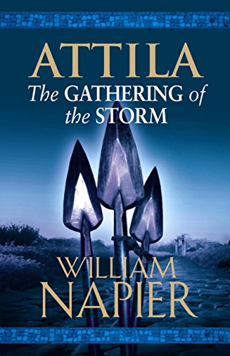 Attila: The Gathering of the Storm (Attila Trilogy Book 2) (English Edition)
