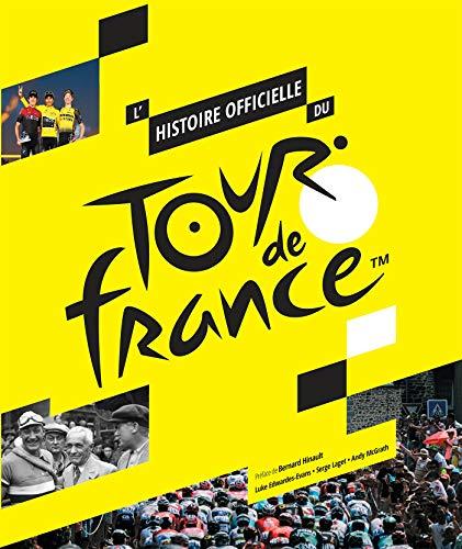 Histoire du Tour de France 100 ans (Sports, Band 31581)