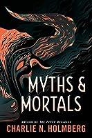Myths and Mortals (Numina, 2)