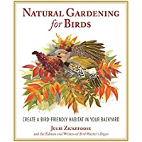 Natural Gardening for Birds Create a Bird Friendly Habitat (Kindle Edition) for Free