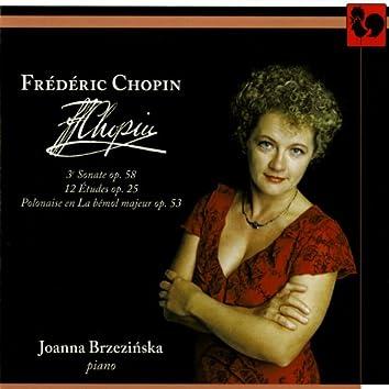 Frédéric Chopin: Sonate en si mineur No. 3, Op. 58 – Études Op. 25