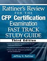 Rattiner's Review for the CFP(R) Certification Examination, Fast Track, Study Guide (Rattiner's Review for the CFP Certification Examination)