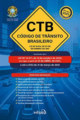 Código de Trânsito Brasileiro 2021: Lei nº 9.503, de 23 de setembro de 1997