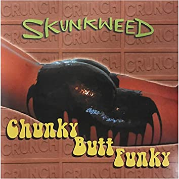 Chunky Butt Funky