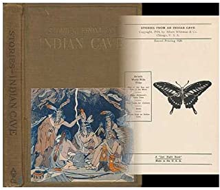 Stories from an Indian Cave : the Cherokee Cave Builders / by Carolyn Sherwin Bailey ... Illustrated by Joseph Eugene Dash...