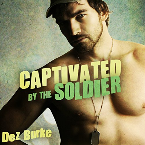 Captivated by the Soldier audiobook cover art