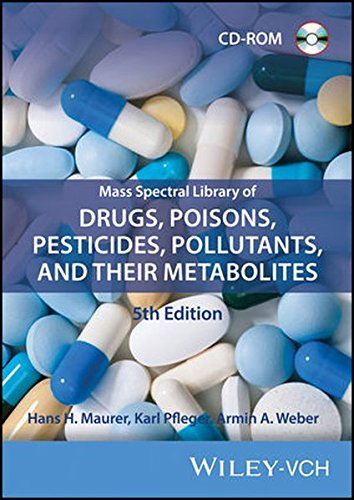Mass Spectral Library of Drugs, Poisons, Pesticides, Pollutants, and Their Metabolites 5th Edition CDROM/Print