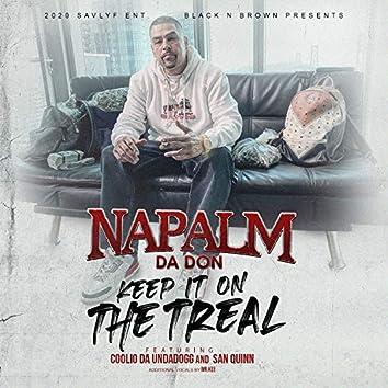 Keep It On The Treal (feat. Coolio Da Unda Dogg, San Quinn & Mr. Kee)