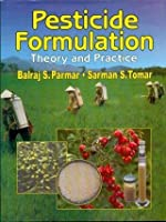 Pesticide Formulation: Theory and Practice