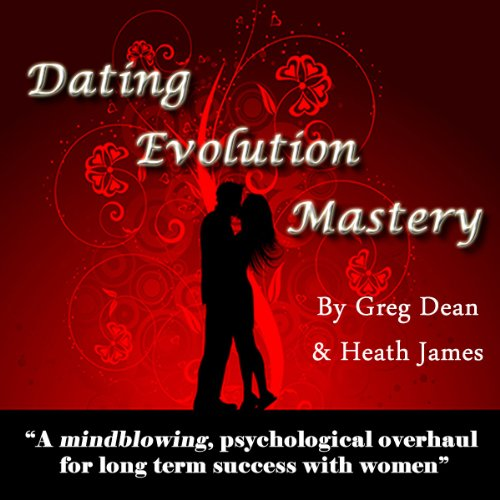 Dating Evolution Mastery audiobook cover art