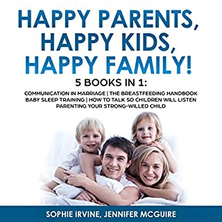 Happy Kids, Happy Parents, Happy Family!: 5 Books in 1 audiobook cover art
