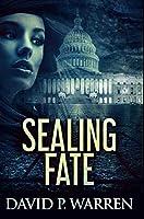 Sealing Fate: Premium Hardcover Edition