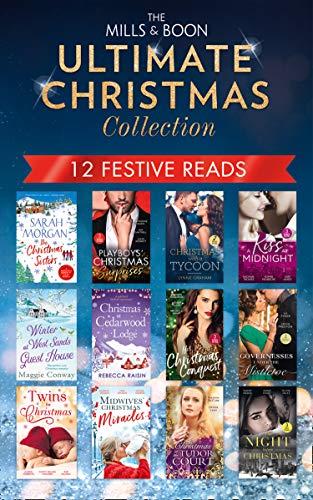 The Mills & Boon Ultimate Christmas Collection (English Edition)
