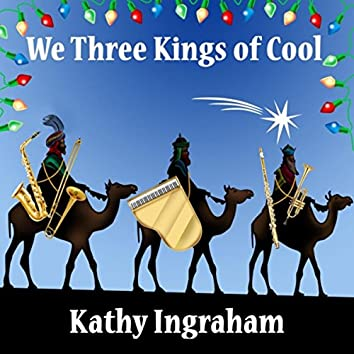 We Three Kings of Cool