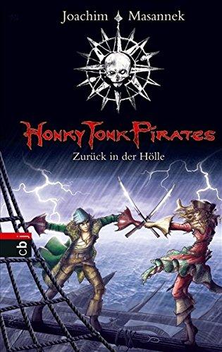 Honky Tonk Pirates - Zurück in der Hölle: Band 3