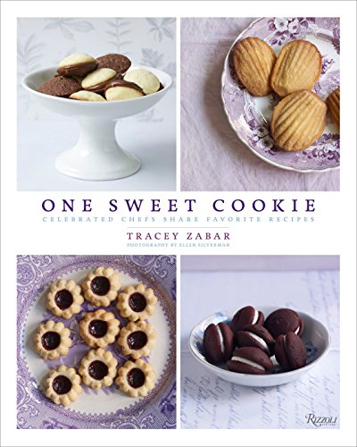Image of One Sweet Cookie: Celebrated Chefs Share Favorite Recipes