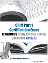 CPIM Part 1 Certification Exam ExamFOCUS Study Notes & Review Questions 2018/19