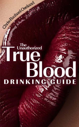 The Unauthorized True Blood Drinking Guide (English Edition)