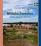 Wandern in Mittelschweden: Gáästerikland, Hälsingland & Västmanland