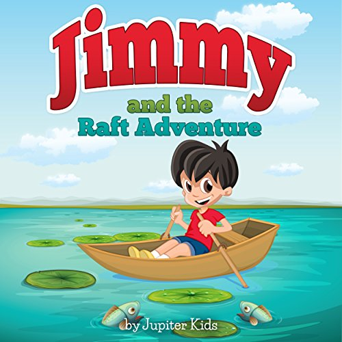 Jimmy and the Raft Adventure audiobook cover art