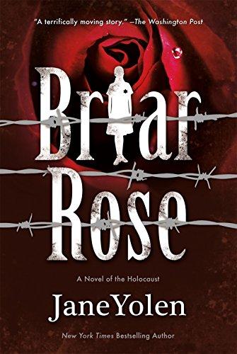 <em>Briar Rose: A Novel of the Holocaust</em>