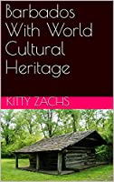 Barbados With World Cultural Heritage (English Edition)