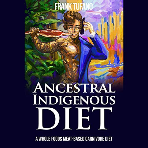 The Ancestral Indigenous Diet cover art