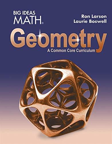 BIG IDEAS MATH Geometry: Common Core Student Edition 2015